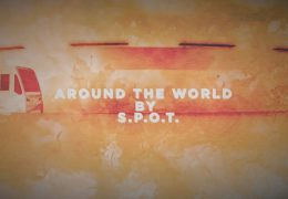 S.P.O.T. – Around the World (Official Lyric Video)
