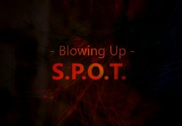 S.P.O.T. Blowing Up Official Lyric Video