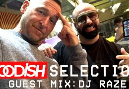 GOODiSH Selection – DJ RAZE Guest Mix