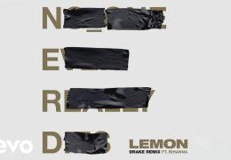 N.E.R.D, Rihanna – Lemon (Drake Remix – Audio) ft. Drake