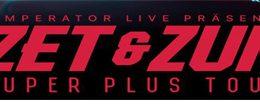 Azet & Zuna: Super Plus Tour 2019
